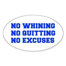 NO-WHINING-FRESH-BLUE Decal