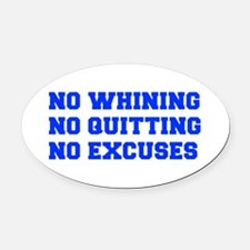NO-WHINING-FRESH-BLUE Oval Car Magnet