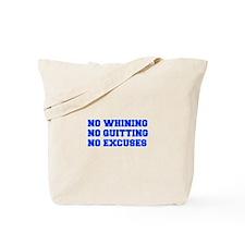 NO-WHINING-FRESH-BLUE Tote Bag