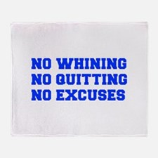 NO-WHINING-FRESH-BLUE Throw Blanket