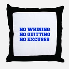 NO-WHINING-FRESH-BLUE Throw Pillow