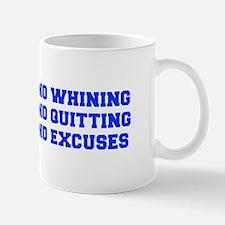 NO-WHINING-FRESH-BLUE Mugs