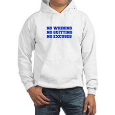 NO-WHINING-FRESH-BLUE Hoodie