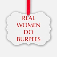 REAL-WOMEN-DO-BURPEES-OPT-RED Ornament