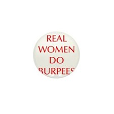 REAL-WOMEN-DO-BURPEES-OPT-RED Mini Button (100 pac