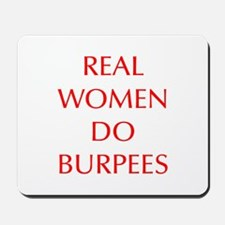 REAL-WOMEN-DO-BURPEES-OPT-RED Mousepad
