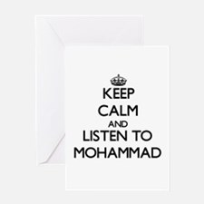 Keep Calm and Listen to Mohammad Greeting Cards