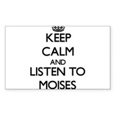 Keep Calm and Listen to Moises Decal