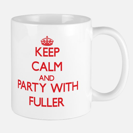 Keep calm and Party with Fuller Mugs