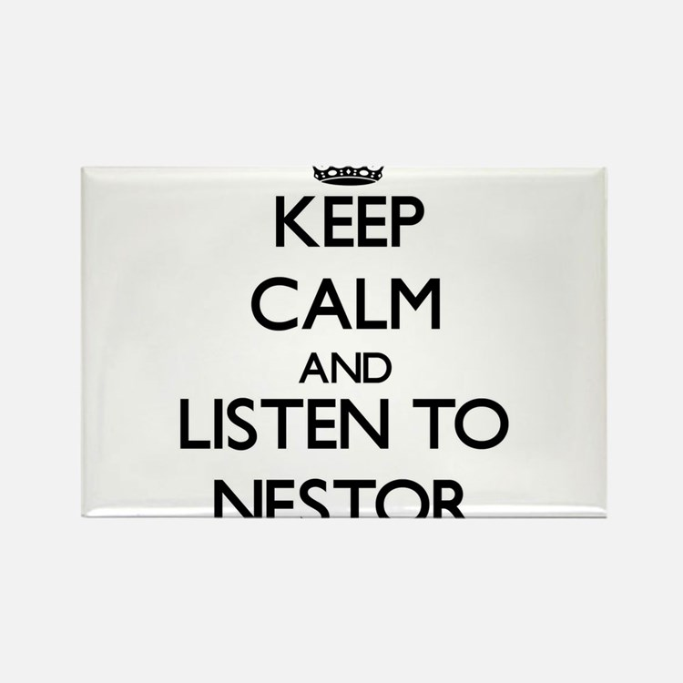 Keep Calm and Listen to Nestor Magnets