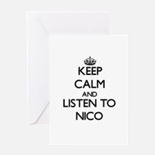 Keep Calm and Listen to Nico Greeting Cards