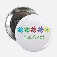 "Personalize Flowers 2.25"" Button"
