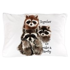Together we make a Family Cute Raccoon Fun Quote P