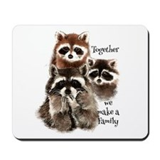 Together we make a Family Cute Raccoon Fun Quote M