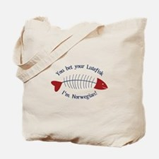 You Bet Your Lutefisk I'm Norwegian! Tote Bag