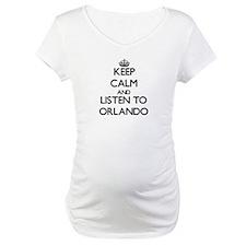 Keep Calm and Listen to Orlando Shirt