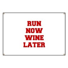 RUN-NOW-WINE-LATER-FRESH-RED Banner