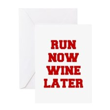 RUN-NOW-WINE-LATER-FRESH-RED Greeting Cards