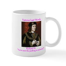Famous Last Words Richard III Mugs