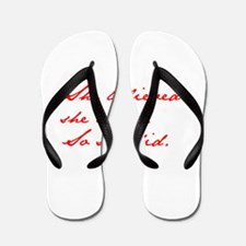 SHE-BELIEVED-SHE-COULD-jan-red Flip Flops