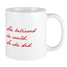 SHE-BELIEVED-SHE-COULD-jan-red Mugs