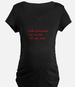 SHE-BELIEVED-SHE-COULD-jan-red Maternity T-Shirt