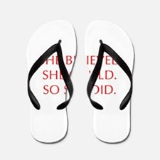 SHE-BELIEVED-SHE-COULD-OPT-RED Flip Flops