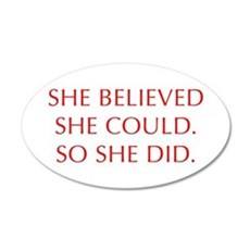 SHE-BELIEVED-SHE-COULD-OPT-RED Wall Decal