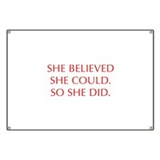 SHE-BELIEVED-SHE-COULD-OPT-RED Banner