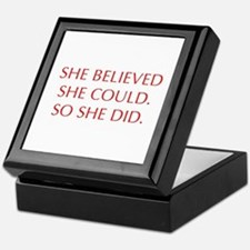 SHE-BELIEVED-SHE-COULD-OPT-RED Keepsake Box