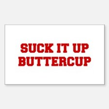SUCK-IT-UP-BUTTERCUP-FRESH-RED Decal