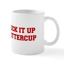 SUCK-IT-UP-BUTTERCUP-FRESH-RED Mugs