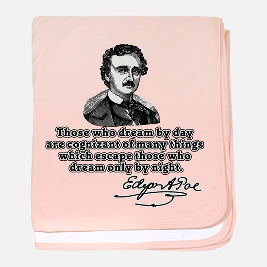 Poe Those Who Dream by Day baby blanket