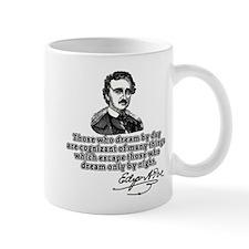 Poe Those Who Dream by Day Mug