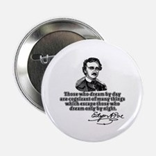 """Poe Those Who Dream by Day 2.25"""" Button (10 pack)"""