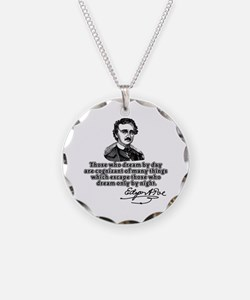Poe Those Who Dream by Day Necklace