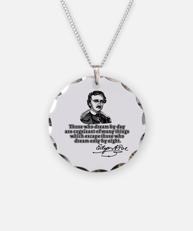 Poe Those Who Dream by Day Necklace Circle Charm