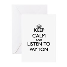 Keep Calm and Listen to Payton Greeting Cards