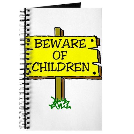 BEWARE CHILDREN Journal