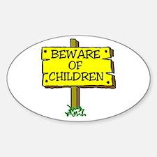 BEWARE CHILDREN Oval Decal