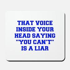 THAT-VOICE-INSIDE-YOUR-HEAD-FRESH-BLUE Mousepad