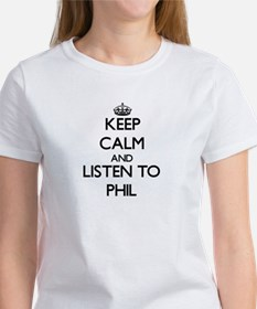 Keep Calm and Listen to Phil T-Shirt