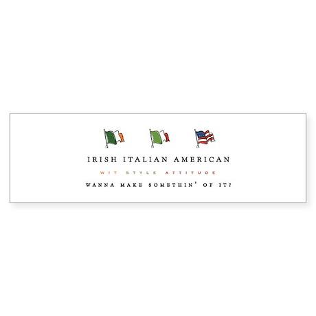Irish Italian American Bumper Sticker