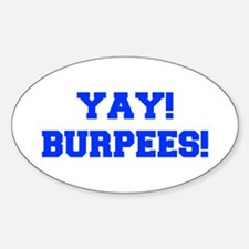 YAY-BURPEES-FRESH-BLUE Decal
