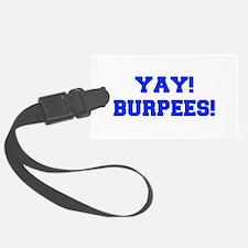 YAY-BURPEES-FRESH-BLUE Luggage Tag