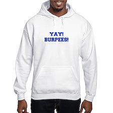YAY-BURPEES-FRESH-BLUE Hoodie