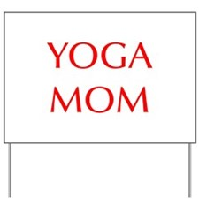 YOGA-MOM-OPT-RED Yard Sign