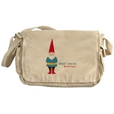 Hangin' With My Gnomies Messenger Bag