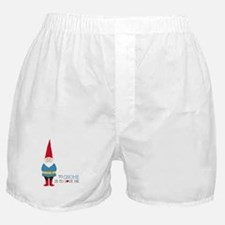 To Gnome Is To Love Me Boxer Shorts