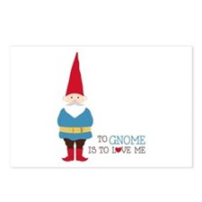 To Gnome Is To Love Me Postcards (Package of 8)